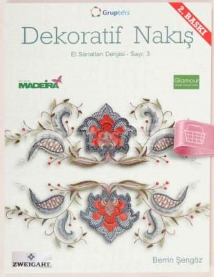 KAPLAN YAYINLARI - Dekoratif Nakış - El Sanatları Dergisi - Sayı 3