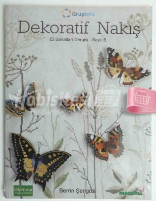 KAPLAN YAYINLARI - Dekoratif Nakış - El Sanatları Dergisi - Sayı 6