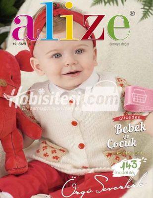 Alize Örgü Dergisi - Bebek ve Çocuk Koleksiyonu - Sayı 19