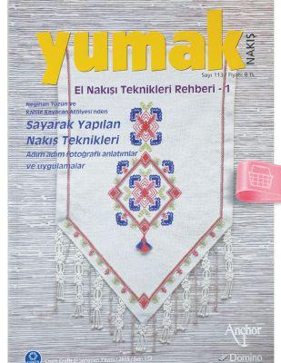 Yumak Nakış Dergisi - El Nakış Teknikleri Rehberi 1 - Sayı 113