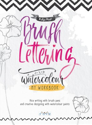 TUVA - Brush Lettering and Watercolour: My Workbook