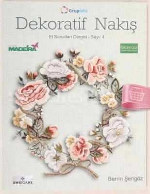 KAPLAN YAYINLARI - Dekoratif Nakış - El Sanatları Dergisi - Sayı 4