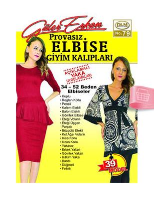 DİLEM YAYINLARI - Güler Erkan′la Provasız Giyim Kalıpları - Sayı 79