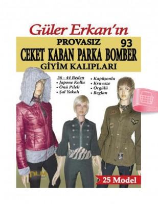 DİLEM YAYINLARI - Güler Erkan′la Provasız Giyim Kalıpları - Sayı 93