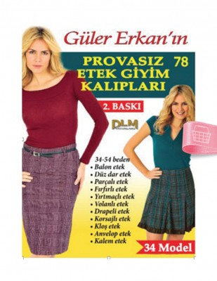DİLEM YAYINLARI - Güler Erkan'la Provasız Giyim Kalıpları - Sayı 78