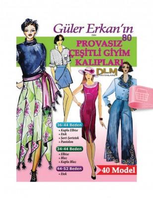 DİLEM YAYINLARI - Güler Erkan'la Provasız Giyim Kalıpları - Sayı 80