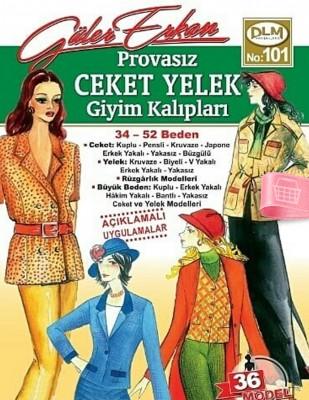 DİLEM YAYINLARI - Güler Erkan′la Provasız Giyim Kalıpları - Sayı 101