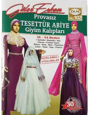 DİLEM YAYINLARI - Güler Erkan'la Provasız Giyim Kalıpları - Sayı 102