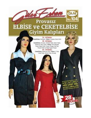 DİLEM YAYINLARI - Güler Erkan′la Provasız Giyim Kalıpları - Sayı 104