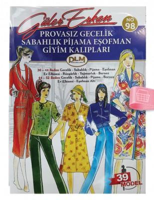 DİLEM YAYINLARI - Güler Erkan'la Provasız Giyim Kalıpları - Sayı 98