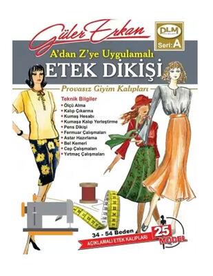 Güler Erkan′la Provasız Giyim Kalıpları - Seri A