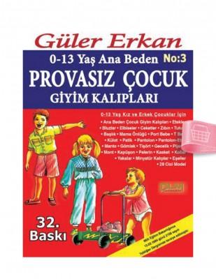 DİLEM YAYINLARI - Güler Erkan'la Provasız Giyim Kalıpları - Sayı 3
