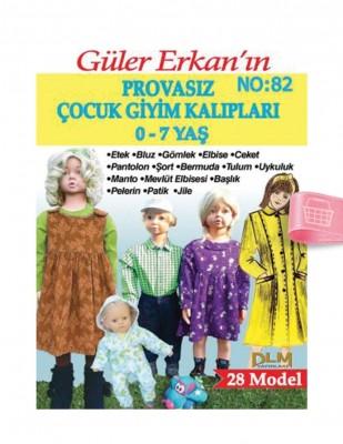 DİLEM YAYINLARI - Güler Erkan'la Provasız Giyim Kalıpları - Sayı 82