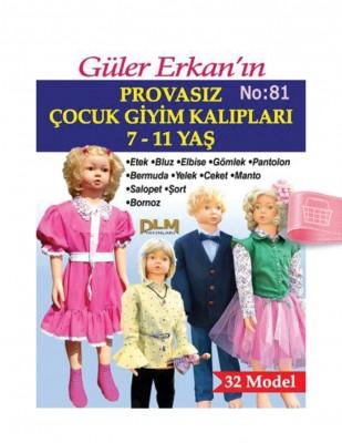 DİLEM YAYINLARI - Güler Erkan'la Provasız Giyim Kalıpları - Sayı 81 (1)