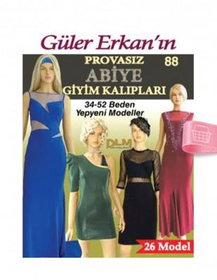 DİLEM YAYINLARI - Güler Erkan'la Provasız Giyim Kalıpları - Sayı 88