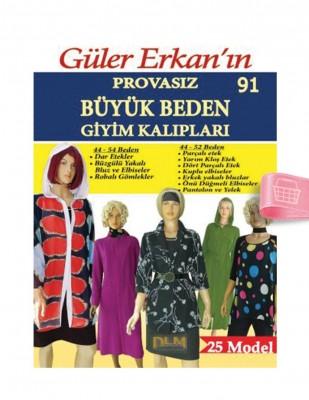 DİLEM YAYINLARI - Güler Erkan'la Provasız Giyim Kalıpları - Sayı 91