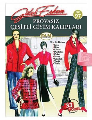 DİLEM YAYINLARI - Güler Erkan'la Provasız Giyim Kalıpları - Sayı 97
