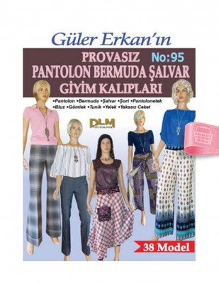 DİLEM YAYINLARI - Güler Erkan′la Provasız Giyim Kalıpları - Sayı 95
