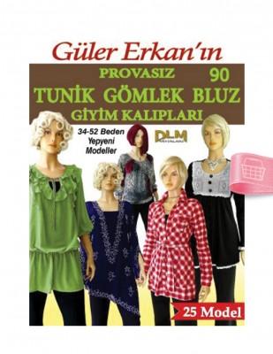 DİLEM YAYINLARI - Güler Erkan'la Provasız Giyim Kalıpları - Sayı 90