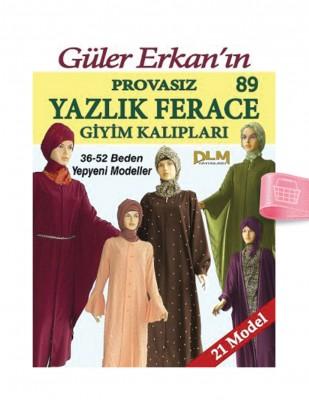 DİLEM YAYINLARI - Güler Erkan'la Provasız Giyim Kalıpları - Sayı 89