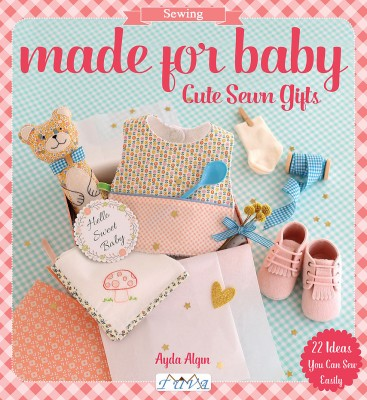 TUVA - Made for Baby: Cute Sewn Gifts