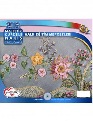 MAJESTİK - Majestik Kurdele Nakış Yarışması - 2013