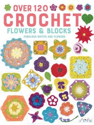 TUVA - Over 120 Crochet Flowers & Blocks