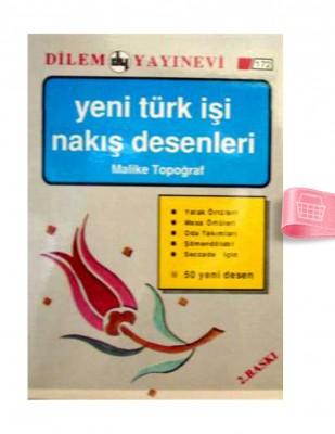 DİLEM YAYINLARI - Yeni Türk İşi Nakış Desenleri - Sayı 172